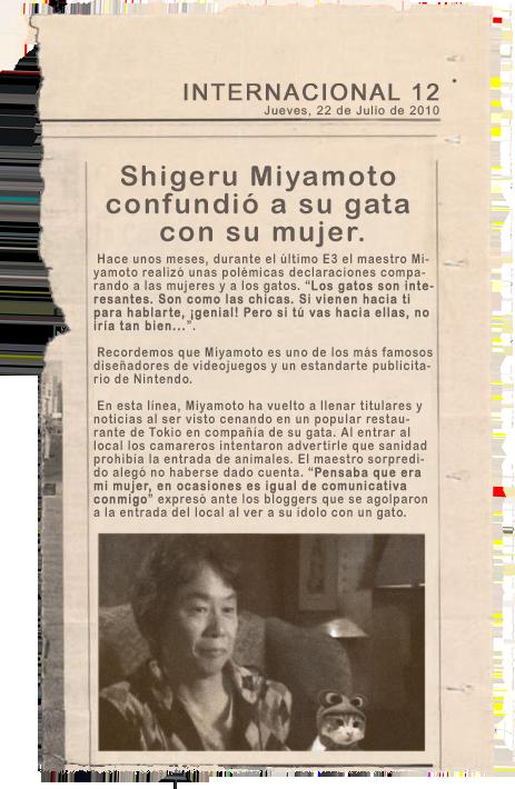 Miyamoto confunde a su mujer con su gato