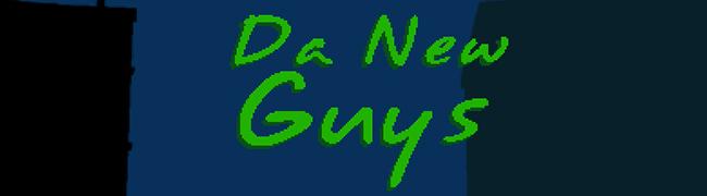 da-new-guys